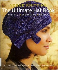 Журнал - Vogue Knitting The Ultimate Hat Book