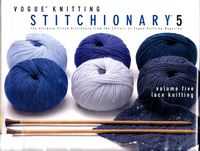 Журнал - Vogue Knitting Stitchionary Volume Five Lace Knitting