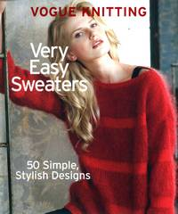 Журнал - Vogue Knitting. Vary Easy Sweaters 2013