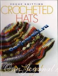 Журнал-Crocheted hats. Vogue Knitting