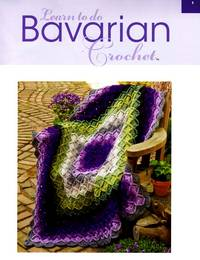 Журнал - Learn to do Bavarian Crochet (вязание)