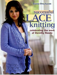 Журнал - Successful Lace Knitting Celebrating the Work of Dorothy Reade