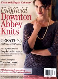 Журнал - The Unofficial Downton Abbey Knits 2014